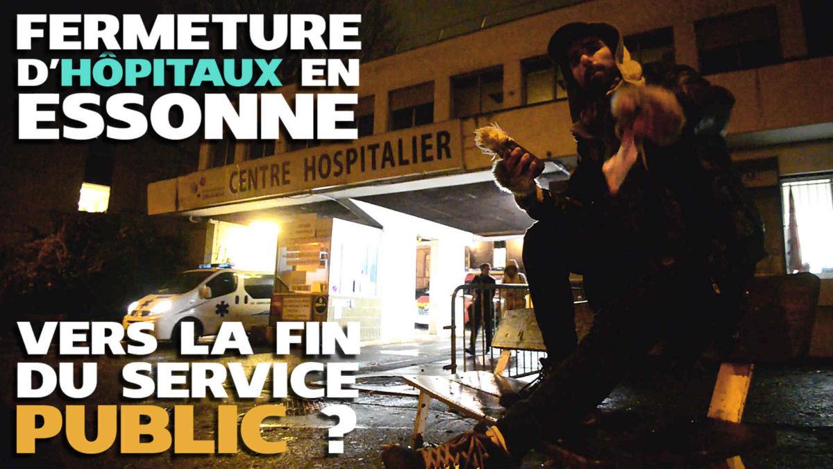 Fermeture d'hôpitaux en Essonne: vers la fin du service public?