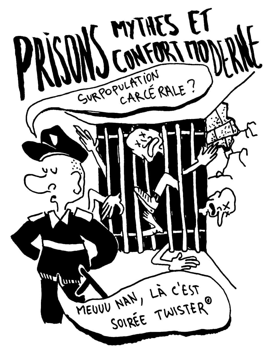 Prisons : mythes et confort moderne